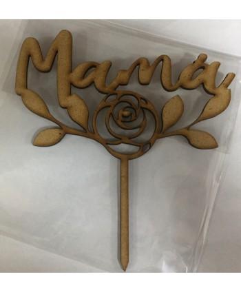 Topper mamá con flor madera...